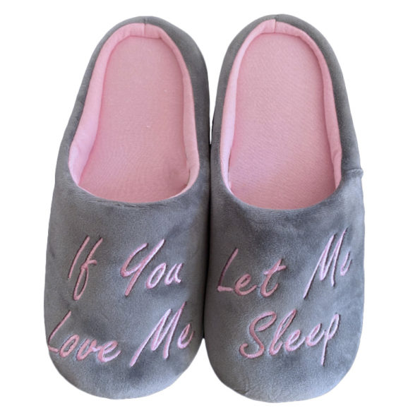 If you love let me sleep- Slippers